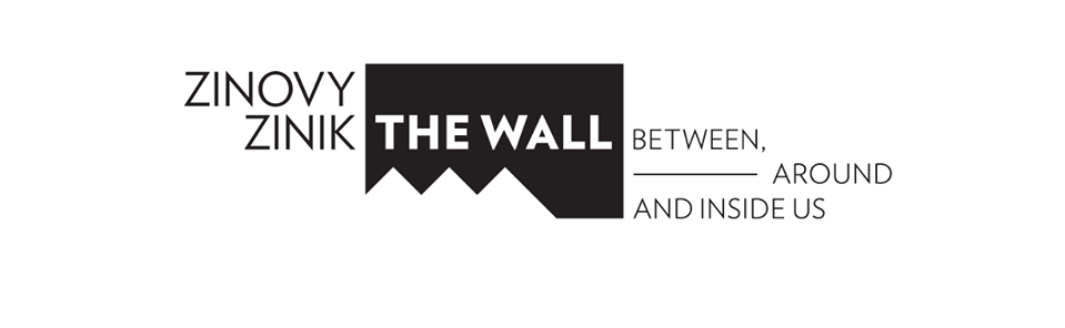 THE WALL | between, around and inside us – Zinovy Zinik