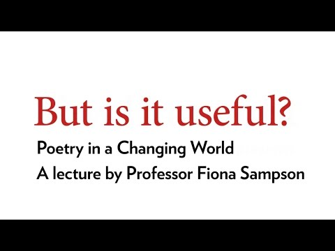 But is it useful? — Fiona Sampson